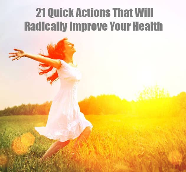 21 Quick Actions to Improve Health