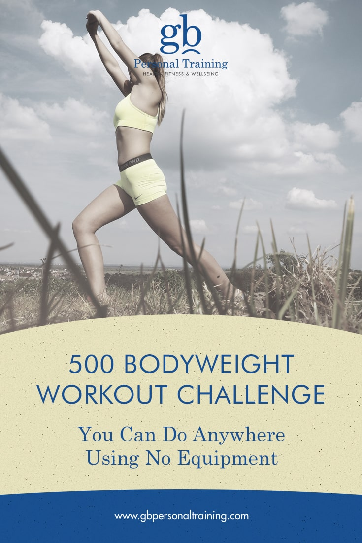 500 Bodyweight Workout Challenge Using No Equipment