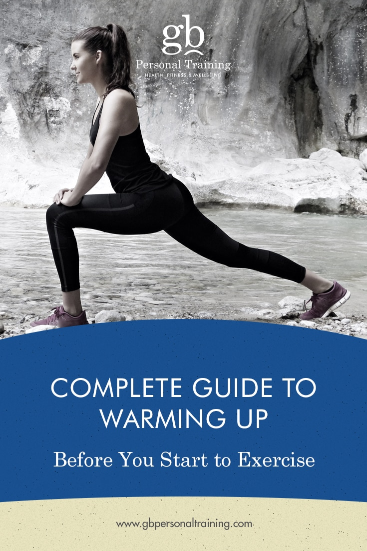 Complete Guide to Warming Up Before You Start to Exercise