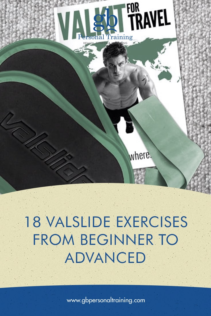 18 Valslide exercises from beginner to advanced