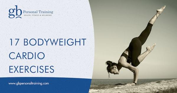 17 Bodyweight Cardio Exercises Using No Equipment Blog
